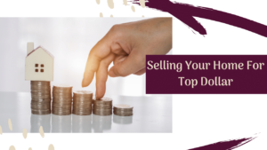 selling your home for top dollar stock image - ami sayer real estate bozeman montana